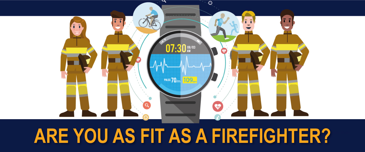 Are you as fit as a firefighter?